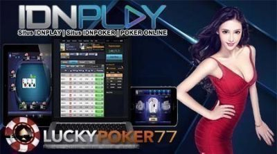Situs Poker Online Teraman Idn Poker Server IdnPlay