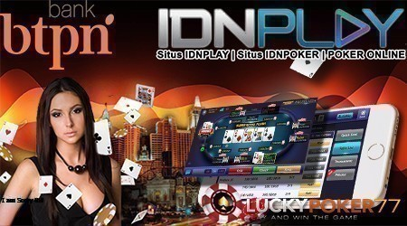 Daftar Poker Online Bank BTPN 24 Jam Nonstop No Maintenance